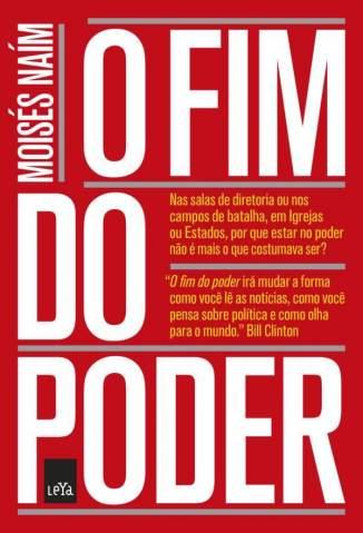Baixar O Fim do Poder - Moisés Naim ePub PDF Mobi ou Ler Online