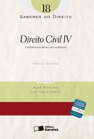 Baixar Direito Civil Iv - Saberes do Direito Vol. 18 - Mônica Cristina Queiroz Reis ePub PDF Mobi ou Ler Online