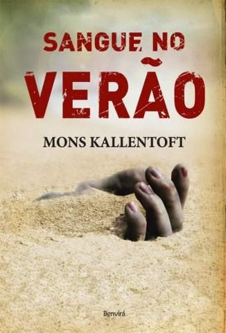 Baixar Sangue No Verão - Malin Fors Vol. 2 - Mons Kallentoft ePub PDF Mobi ou Ler Online