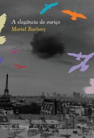 Baixar A Elegância do Ouriço - Muriel Barbery ePub PDF Mobi ou Ler Online