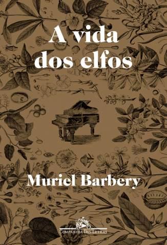 Baixar A Vida dos Elfos - Muriel Barbery ePub PDF Mobi ou Ler Online