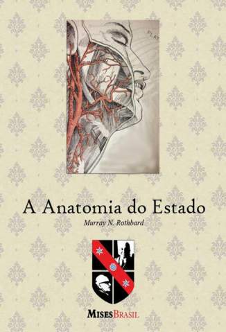 Baixar A Anatomia do Estado - Murray N. Rothbard ePub PDF Mobi ou Ler Online