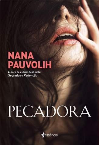 Baixar Livro Pecadora - Nana Pauvolih em ePub PDF Mobi ou Ler Online