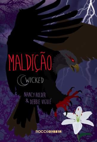 Baixar Livro Maldição - Wicked Vol. 2 - Nancy Holder em ePub PDF Mobi ou Ler Online