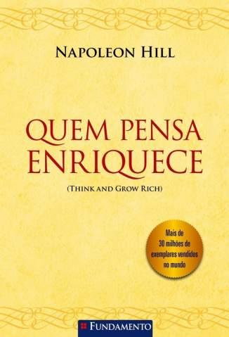Baixar Livro Quem Pensa Enriquece - Napoleon Hill em ePub PDF Mobi ou Ler Online