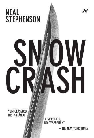 Baixar Snow Crash - Neal Stephenson ePub PDF Mobi ou Ler Online