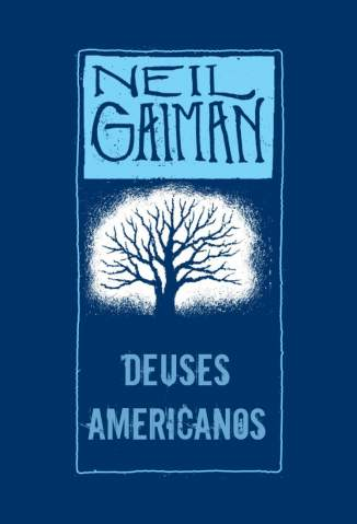 Baixar Deuses Americanos - Neil Gaiman ePub PDF Mobi ou Ler Online