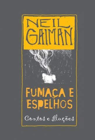 Baixar Fumaça e Espelhos - Neil Gaiman ePub PDF Mobi ou Ler Online