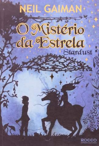 Baixar Stardust - O Mistério da Estrela - Neil Gaiman ePub PDF Mobi ou Ler Online