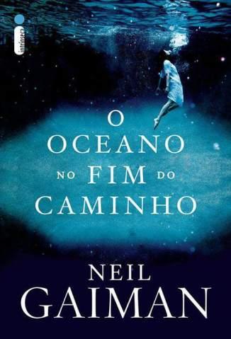 Baixar O Oceano No Fim do Caminho - Neil Gaiman ePub PDF Mobi ou Ler Online