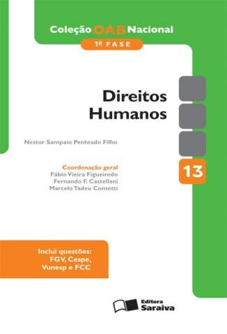 Baixar Direitos Humanos - Coleção OAB Nacional Vol. 13 - Nestor Sampaio Penteado Filho ePub PDF Mobi ou Ler Online