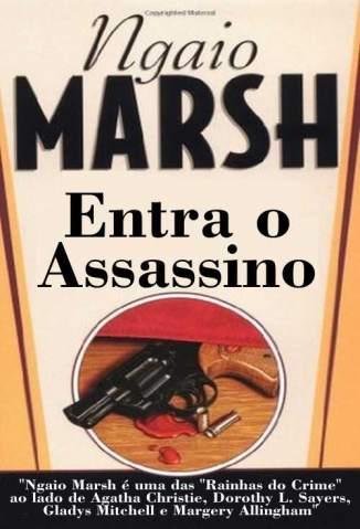Baixar Entra o Assassino - Ngaio Marsh  ePub PDF Mobi ou Ler Online