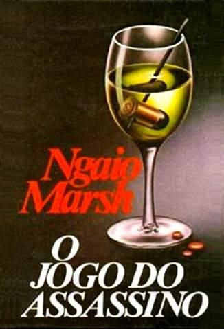 Baixar O Jogo do Assassino - Ngaio Marsh ePub PDF Mobi ou Ler Online