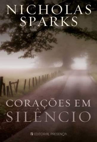 Baixar Livro Corações Em Silêncio - Nicholas Sparks em ePub PDF Mobi ou Ler Online
