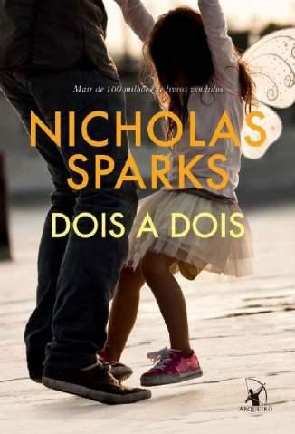 Baixar Livro Dois a Dois - Nicholas Sparks em ePub PDF Mobi ou Ler Online