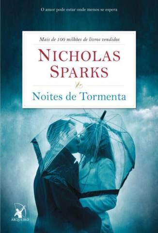 Baixar Livro Noites de Tormenta - Nicholas Sparks em ePub PDF Mobi ou Ler Online