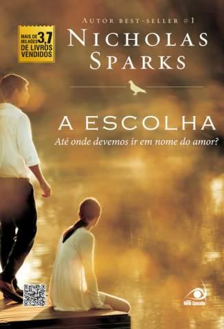 Baixar Livro A Escolha - Nicholas Sparks em ePub PDF Mobi ou Ler Online