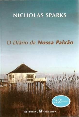 Baixar Livro O Diário da Nossa Paixão - Nicholas Sparks em ePub PDF Mobi ou Ler Online