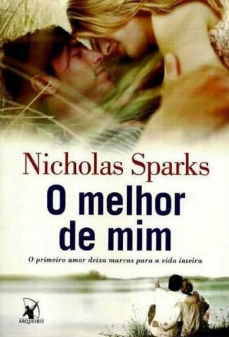 Baixar Livro O Melhor de Mim - Nicholas Sparks em ePub PDF Mobi ou Ler Online