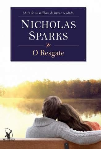 Baixar Livro O Resgate - Nicholas Sparks em ePub PDF Mobi ou Ler Online