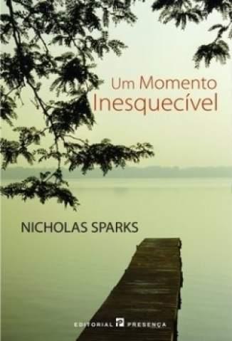 Baixar Livro Um Momento Inesquecível - Nicholas Sparks em ePub PDF Mobi ou Ler Online