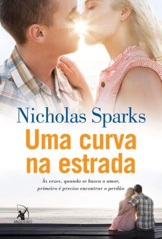 Baixar Livro Uma Curva Na Estrada - Nicholas Sparks em ePub PDF Mobi ou Ler Online