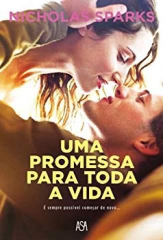 Baixar Livro Uma Promessa para Toda a Vida - Nicholas Sparks em ePub PDF Mobi ou Ler Online
