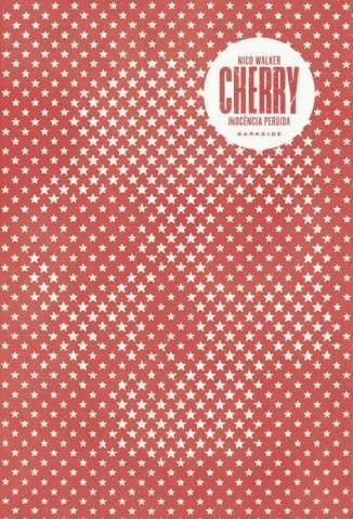 Baixar Livro Cherry - Nico Walker em ePub PDF Mobi ou Ler Online