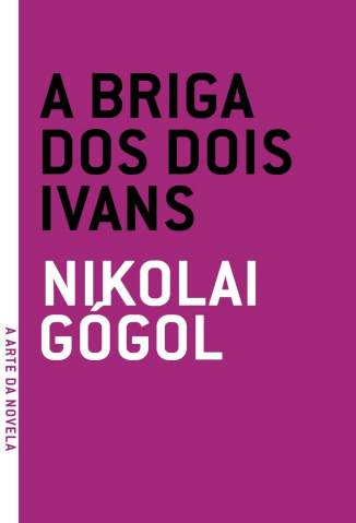 Baixar A Briga dos Dois Ivans - Nikolai Gógol ePub PDF Mobi ou Ler Online