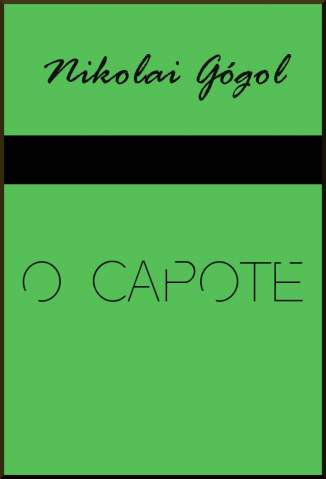 Baixar O Capote - Nikolai Gógol ePub PDF Mobi ou Ler Online