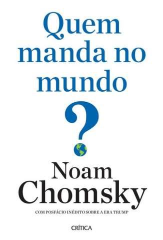 Baixar Livro Quem Manda No Mundo? - Noam Chomsky em ePub PDF Mobi ou Ler Online