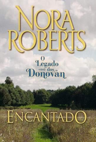 Baixar Encantado - Família Donovan Vol. 3 - Nora Roberts ePub PDF Mobi ou Ler Online