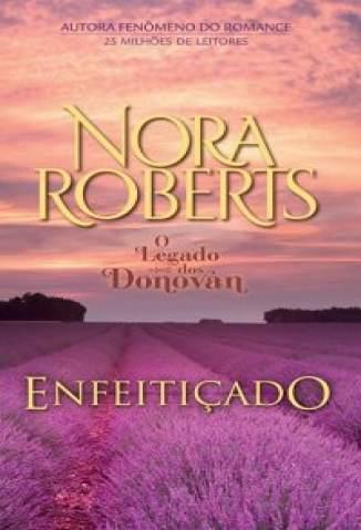 Baixar Enfeitiçado - Família Donovan Vol. 4 - Nora Roberts ePub PDF Mobi ou Ler Online