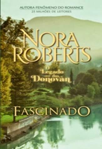 Baixar Fascinado - Família Donovan Vol. 2 - Nora Roberts ePub PDF Mobi ou Ler Online