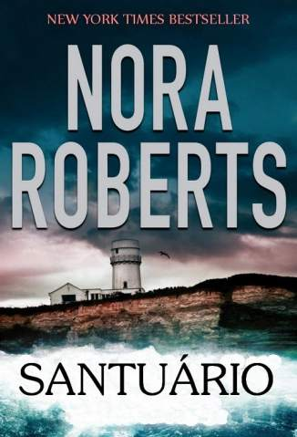Baixar Santuário - Nora Roberts ePub PDF Mobi ou Ler Online