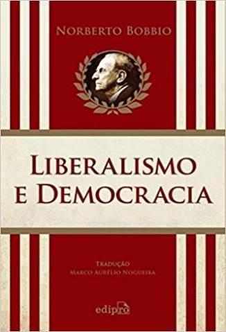 Baixar Livro Liberalismo e Democracia - Norberto Bobbio em ePub PDF Mobi ou Ler Online