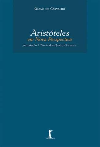 Baixar Livro Aristóteles Em Nova Perspectiva - Olavo de Carvalho em ePub PDF Mobi ou Ler Online