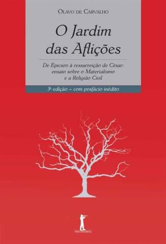 Baixar Livro O Jardim das Aflições - Olavo de Carvalho em ePub PDF Mobi ou Ler Online