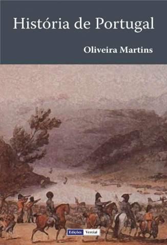 Baixar História de Portugal - Oliveira Martins  ePub PDF Mobi ou Ler Online