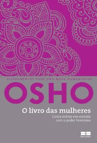Baixar O Livro das Mulheres - Osho ePub PDF Mobi ou Ler Online