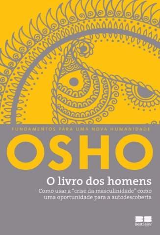 Baixar O Livro dos Homens - Osho ePub PDF Mobi ou Ler Online