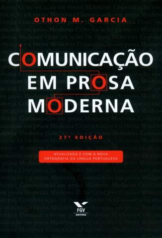 Baixar Comunicação Em Prosa Moderna - Othon M. Garcia ePub PDF Mobi ou Ler Online