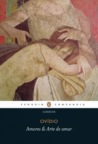 Baixar Livro Amores & Arte de Amar - Ovídio em ePub PDF Mobi ou Ler Online