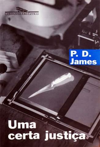 Baixar Uma Certa Justiça - P. D. James ePub PDF Mobi ou Ler Online