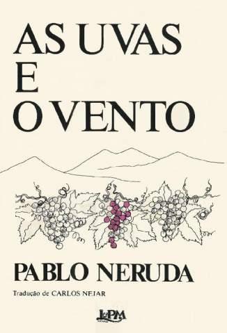 Baixar Livro As Uvas e o Vento - Pablo Neruda em ePub PDF Mobi ou Ler Online