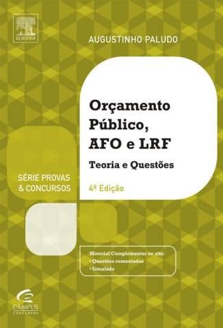 Baixar Orçamento Público e Administração Financeira e Orçamentária - Paludo Augustinho ePub PDF Mobi ou Ler Online