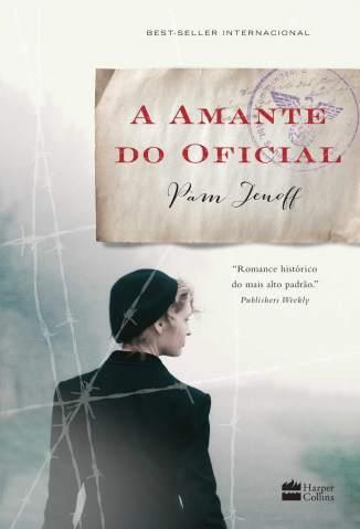 Baixar A Amante do Oficial - Pam Jenoff ePub PDF Mobi ou Ler Online