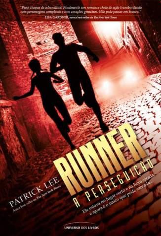 Baixar Runner - A Perseguição - Sam Dryden Vol. 1 - Patrick Lee ePub PDF Mobi ou Ler Online