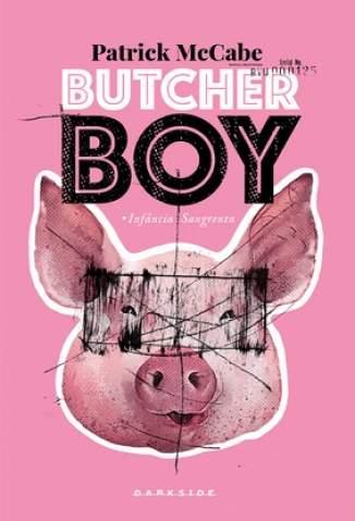 Baixar Livro Butcher Boy: Infância Sangrenta - Patrick McCabe em ePub PDF Mobi ou Ler Online