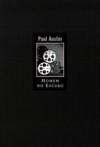 Baixar Homem No Escuro - Paul Auster ePub PDF Mobi ou Ler Online